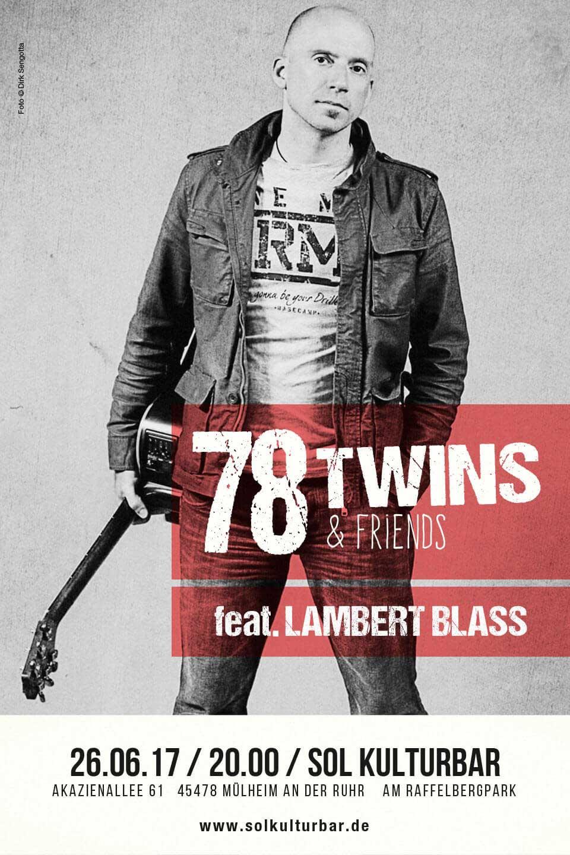 Juni 2017, Sol Kulturbar, 78 Twins & Friends feat. Lambert Blass