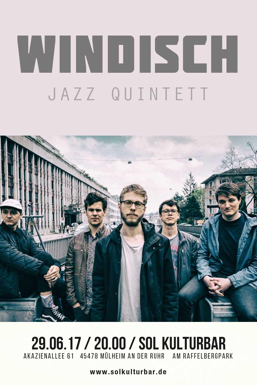 Juni 2017, Windisch Jazz Quintett aus der Schweiz live @ www.solkulturbar.de