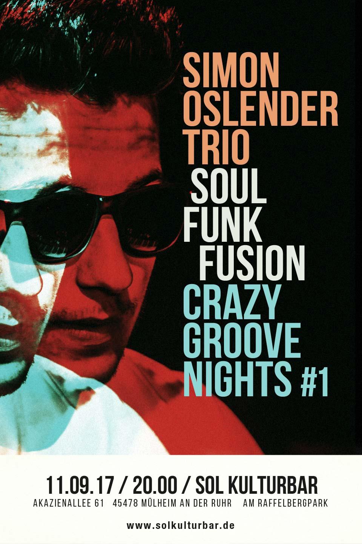 Simon Oslender Trio - Crazy Groove Nights No1, sol kulturbar