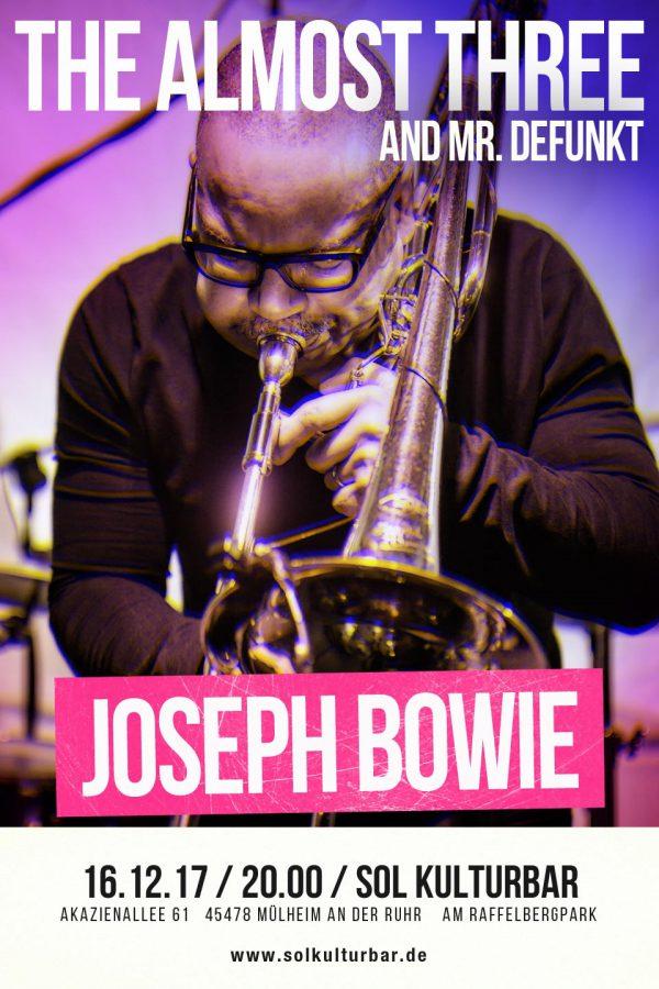 Dezember 2017, The Almost Three feat. Joseph Bowie, www.solkulturbar.de