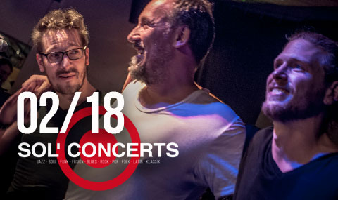 Februar 2018 - Konzertprogramm Sol Kulturbar, Sol Concerts