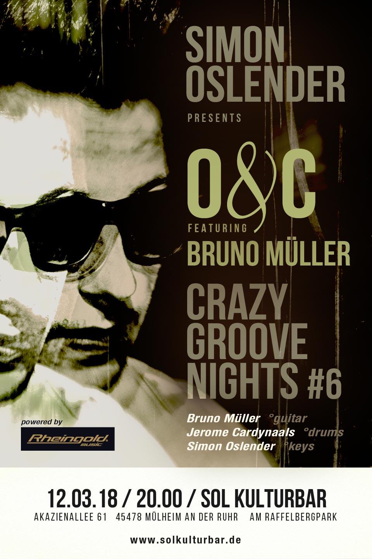 März 2018, Simon Oslender Crazy Groove Nights #6 feat Bruno Müller