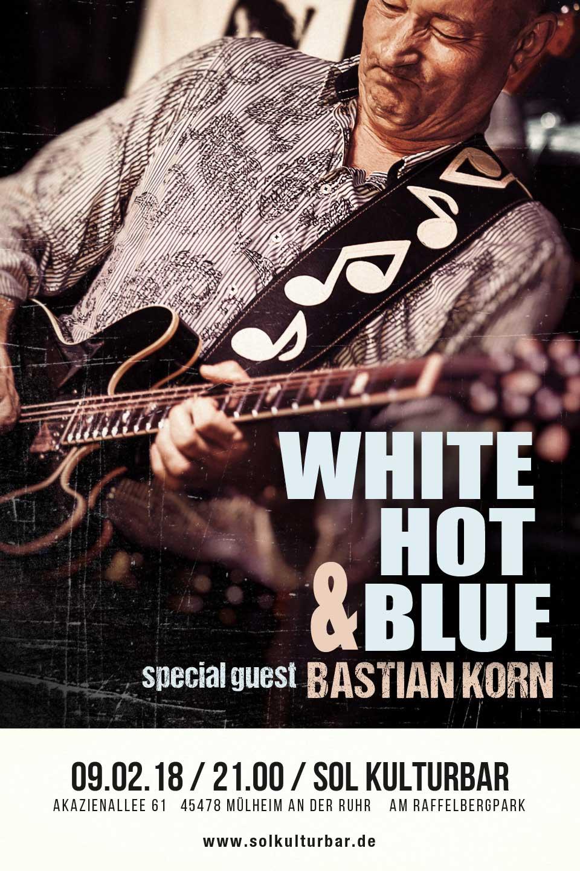 Februar 2018, White Hot & Blue feat. Bastian Korn, Sol Kulturbar, Sol Concerts